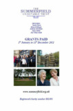 Summerfield Trust Grants Paid 2011 Annual Report